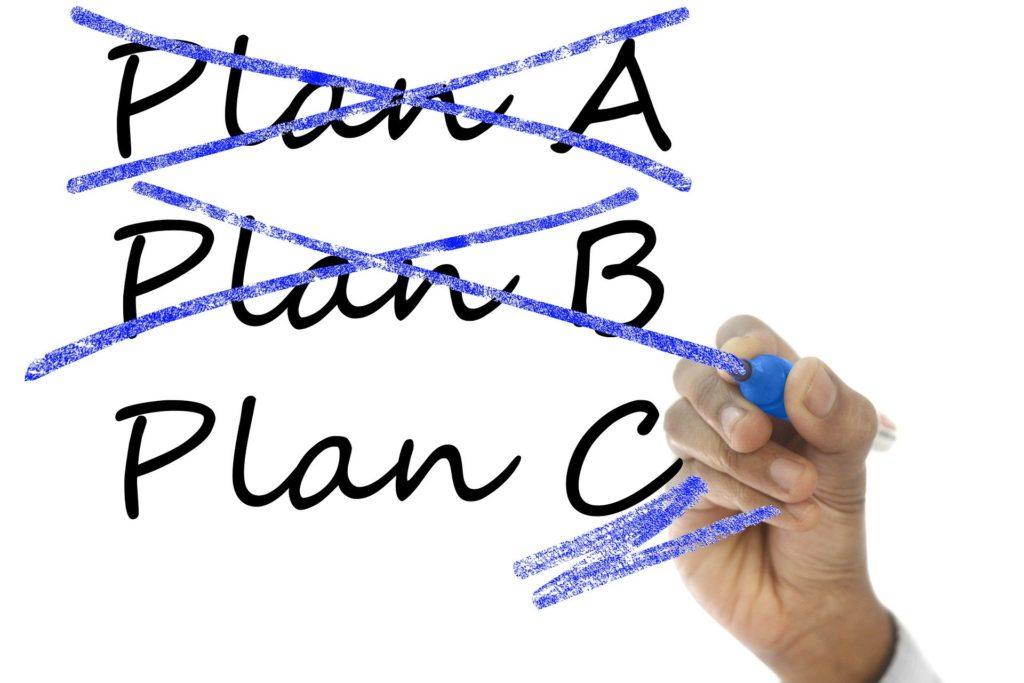 Crossing off Plan A and Plan B