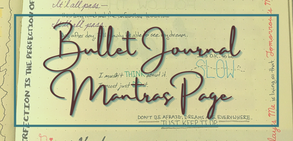 Bullet journal mantras page
