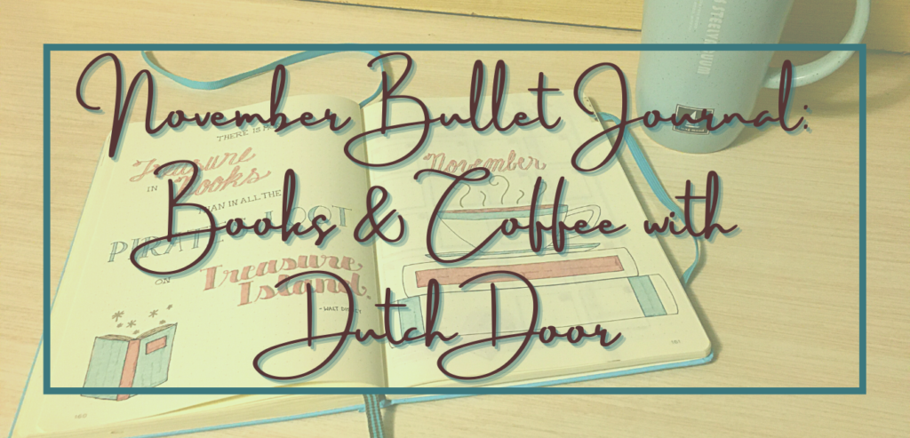 November bujo: books & coffee with dutch door