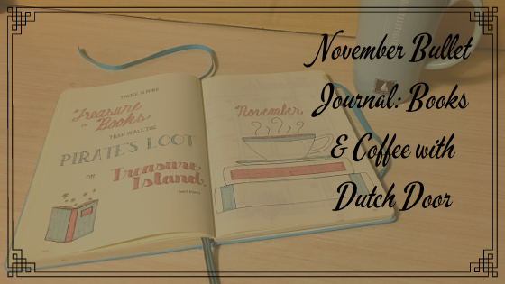 Books & Coffee Bujo with Dutch Door