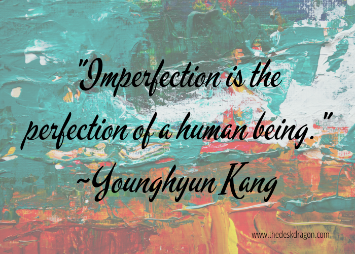 YoungK DAY6 quote: Imperfection is the perfection of a human being.