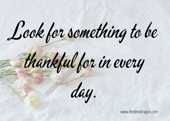 List Ideas - look for something to be thankful for