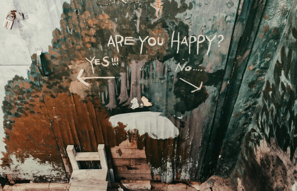 Are you happy? Yes or no.